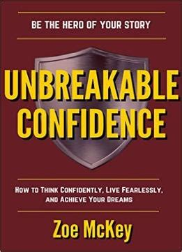 @ Unbreakable Confidence How To Think Confidently Live .