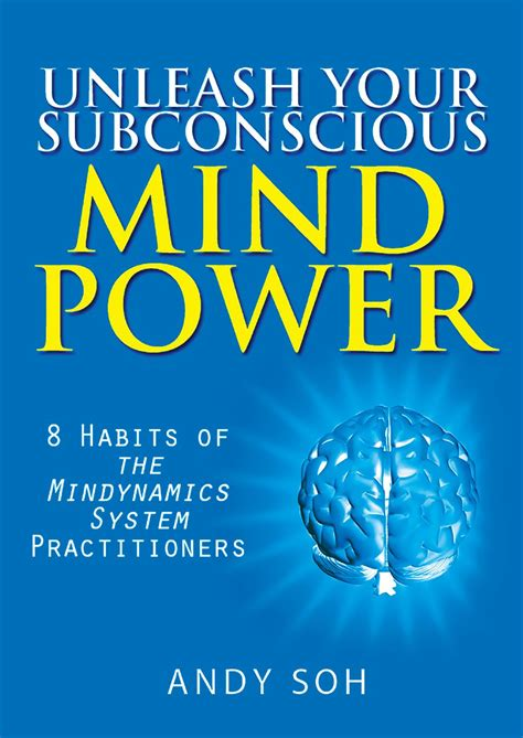 Unleash Your Subconscious Mind Power: 8 Habits Of The - Issuu.