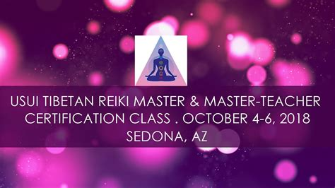 Usui Reiki Master Master-Teacher Class Sedona, Arizona.