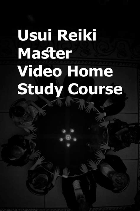[pdf] Usui Reiki Master Video Home Study Course Idea.