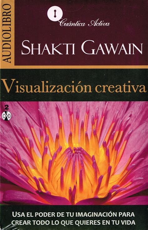 @ Visualizaci N Creativa By Shakti Gawain - Audiobooks On .