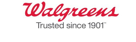 Walgreens Trusted Since 1901 .