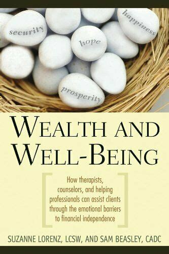 [pdf] Wealth And Well Being How Therapists Counselors And .