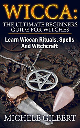 [pdf] Wicca The Ultimate Beginners Guide For Witches And .