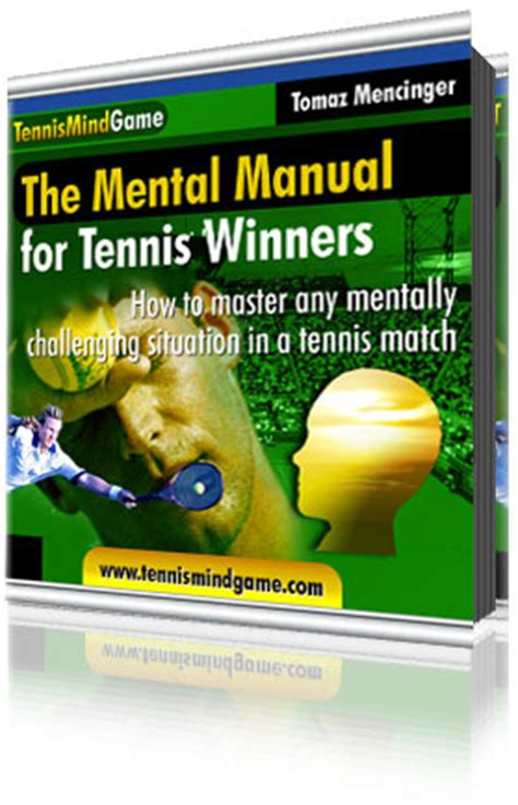 @ Winning Mental Tennis Tips - The Mental Manual For Tennis .