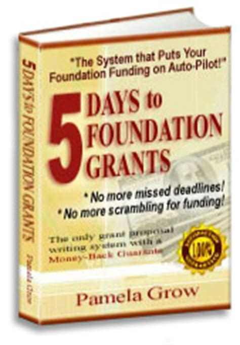 Writing Grant Proposals Ebook - 5 Days To Foundation Grants.