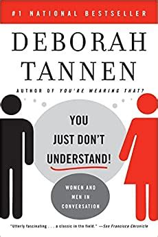 [pdf] You Just Don T Understand Women And Men In Conversation.