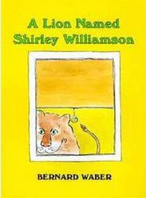 Read Books A Lion Named Shirley Williamson Online