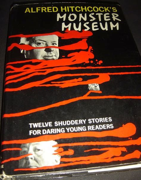 Read Books Alfred Hitchcock's Monster Museum: Twelve Shuddery Stories for Daring Young Readers Online