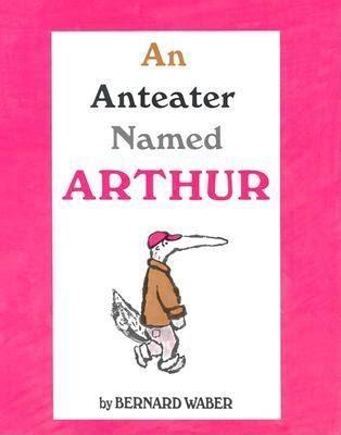 Read Books An Anteater Named Arthur Online