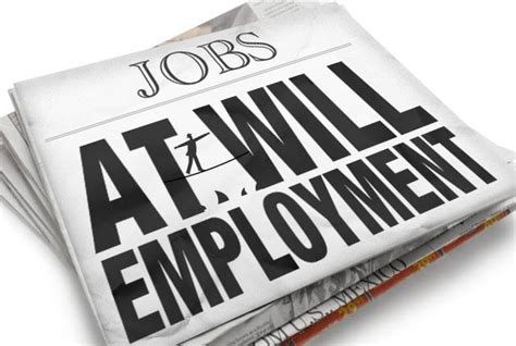 At Will Employment Agreement In California California Employers Often Misunderstand At Will Employment