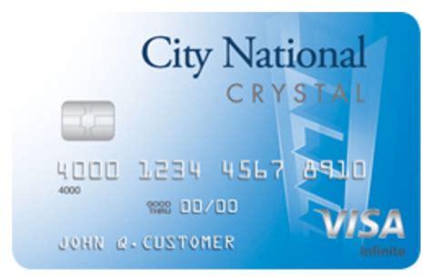 Bank Of America Credit Card Eligibility Crystal Visa Infinite Credit Card City National Bank