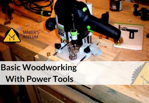 Basic Woodworking Power Tools