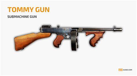 Tommy-Gun Battlegrounds Tommy Gun.
