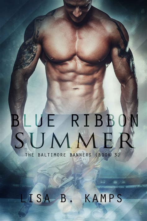 Read Books Blue Ribbon Summer (The Baltimore Banners, #3) Online