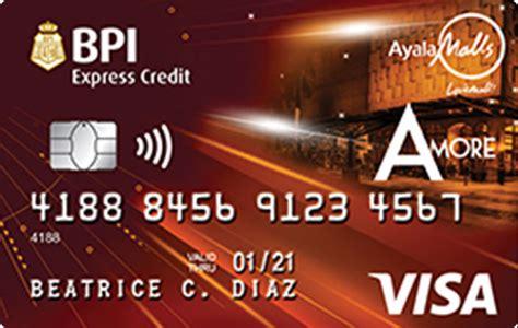 Bpi Credit Card Express Online Bpi Amore Visa The Ayala Malls Lifestyle Card Bpi Cards