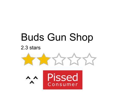 Buds-Gun-Shop Buds Gun Shop Complaints.
