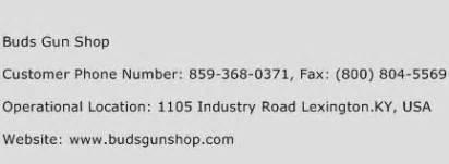 Gunkeyword Buds Gun Shop Customer Service Number.