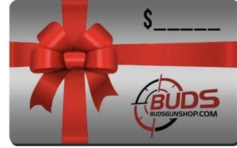 Gunkeyword Buds Gun Shop Gift Cards.