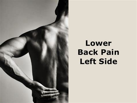 causes of lower back pain on left side only