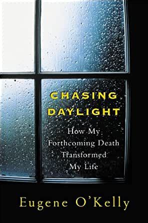 Read Books Chasing Daylight: How My Forthcoming Death Transformed by Life Online