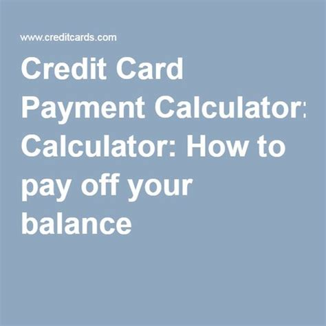 Credit Card Apr Payoff Calculator Credit Card Payment Calculator How To Pay Off Your Balance
