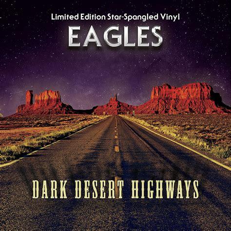 Desert-Eagle Dark Desert Highways Eagles.