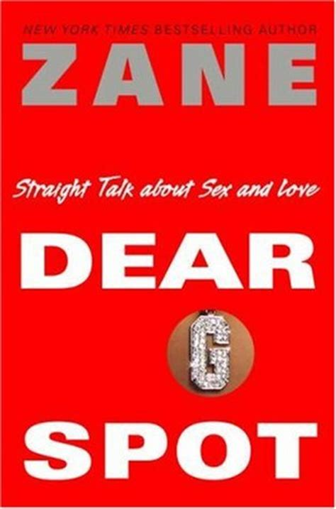 Read Books Dear G-Spot: Straight Talk about Sex and Love Online