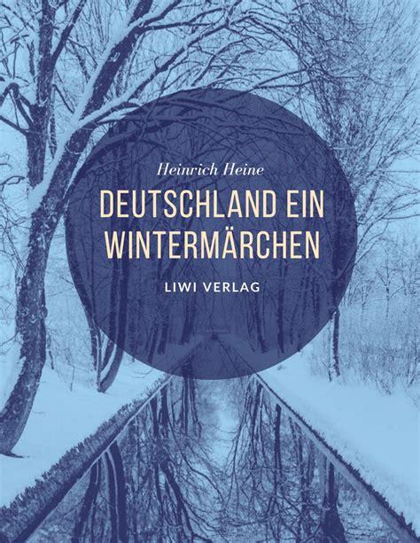 Read Books Deutschland, ein Wintermärchen Online