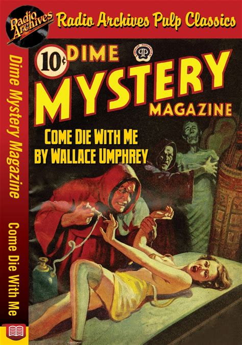 Read Books Dime Mystery Magazine Come Die With Me Online