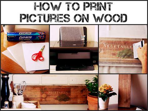 Diy Print On Wood