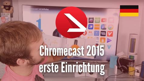 Einrichtung Chromecast