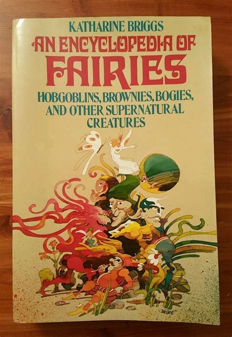 Read Books Encyclopedia of Fairies: Hobgoblins, Brownies, Bogies, & Other Supernatural Creatures Online