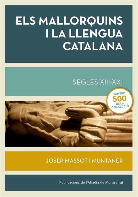 Read Books Escriptors Mallorquins Contemporanis En Catala: Antoni Maria Alcover I Sureda, Maria Antonia Oliver Cabrer, Llorenc Vidal Vidal Online