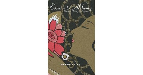 Read Books Essence and Alchemy: A Natural History of Perfume Online