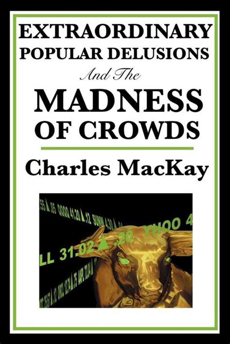 Read Books Extraordinary Popular Delusions and The Madness of Crowds, Volume 1 Online