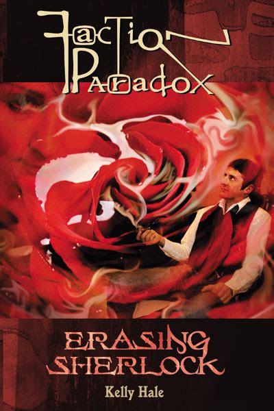 Read Books Faction Paradox: Erasing Sherlock (Faction Paradox, #5) Online