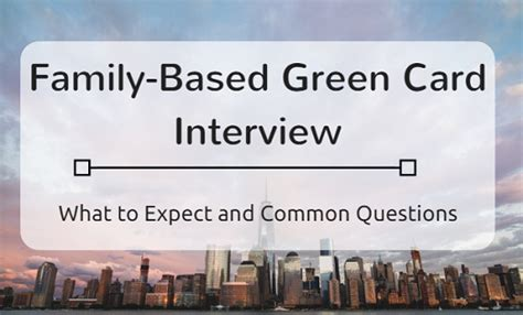 Common Lawyer Interview Questions Family Based Green Cards Common Questions And Answers