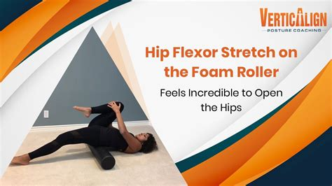 foam roller hip flexor stretch videos for the splits images
