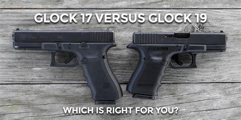 Glock-19 Gen 4 Glock 17 Vs 19