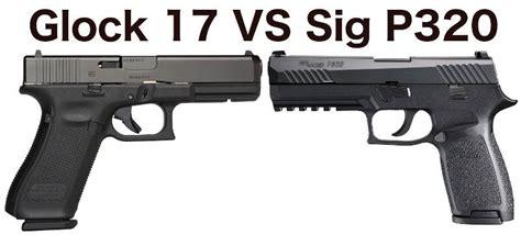 Sig-P320 Glock 17 Vs Sig P320.