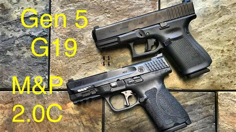 Glock-19 Glock 19 Vs Smith And Wesson M&p.