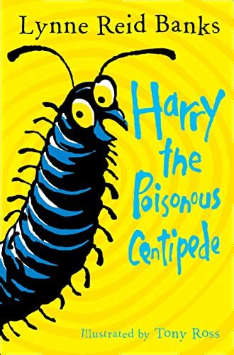 Read Books Harry the Poisonous Centipede: A Story to Make You Squirm Online