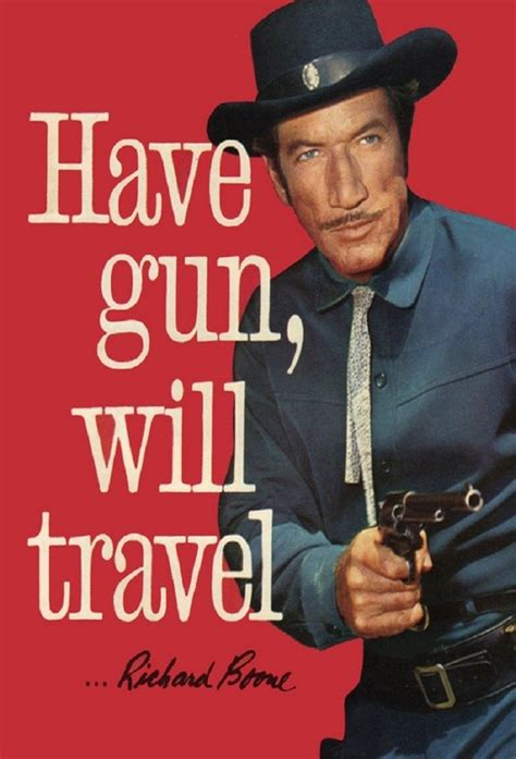 Gun Have Gun Will Travel.
