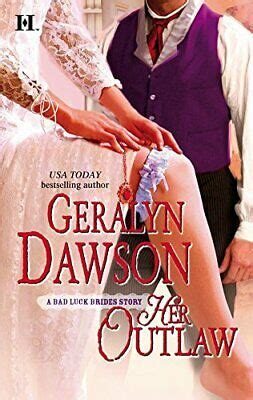 Read Books Her Outlaw (Bad Luck Brides Trilogy, #3) Online