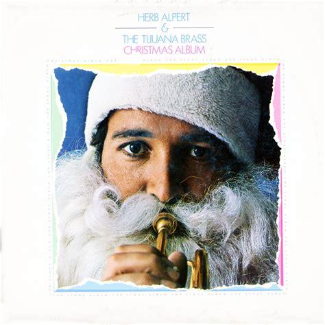 Brass Herb Alpert And The Tijuana Brass Christmas Album.