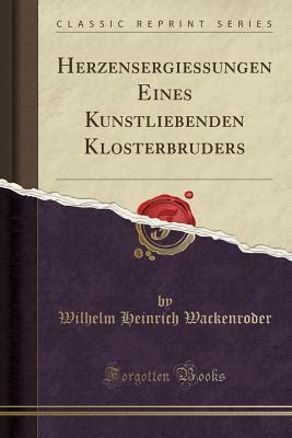 Read Books Herzensergießungen eines kunstliebenden Klosterbruders Online