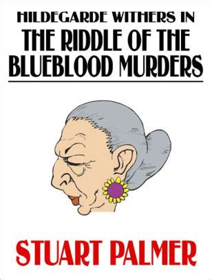 Read Books Hildegarde Withers in The Riddle of the Blueblood Murders Online