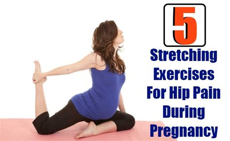 hip exercises for painful hips during pregnancy