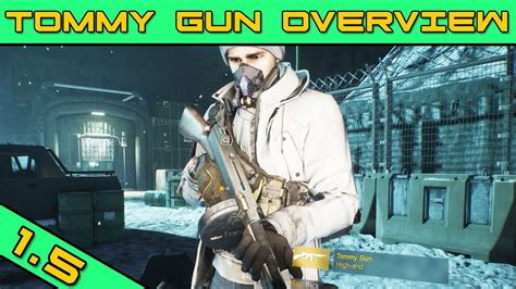 Tommy-Gun How Do I Get The Tommy Gun In The Division.